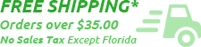 FREE SHIPPING - No Sales Tax - Except Florida